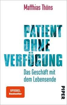 Matthias Thöns: Patient ohne Verfügung, Buch