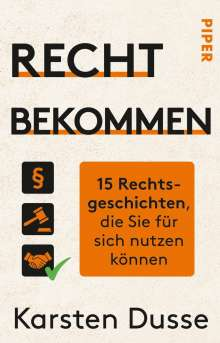 Karsten Dusse: Recht bekommen, Buch