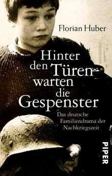 Florian Huber: Hinter den Türen warten die Gespenster, Buch