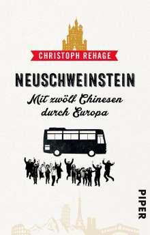 Christoph Rehage: Neuschweinstein, Buch