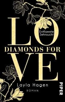 Layla Hagen: Diamonds For Love - Entflammte Sehnsucht, Buch