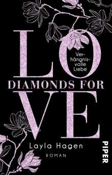 Layla Hagen: Diamonds For Love - Verhängnisvolle Liebe, Buch