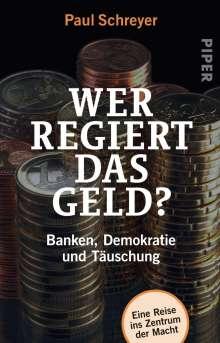 Paul Schreyer: Wer regiert das Geld?, Buch