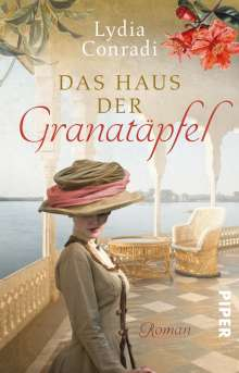 Lydia Conradi: Das Haus der Granatäpfel, Buch