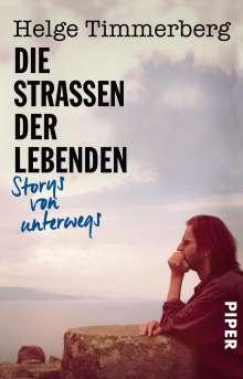 Helge Timmerberg: Die Straßen der Lebenden, Buch