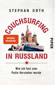 Stephan Orth: Couchsurfing in Russland, Buch