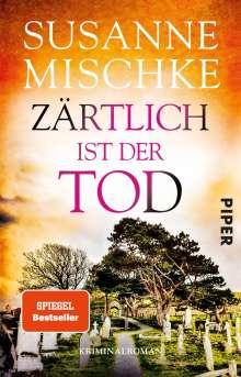 Susanne Mischke: Zärtlich ist der Tod, Buch