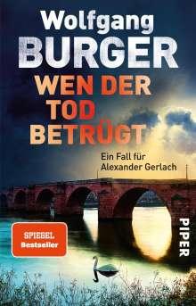 Wolfgang Burger: Wen der Tod betrügt, Buch
