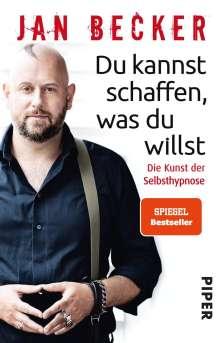Jan Becker: Du kannst schaffen, was du willst, Buch