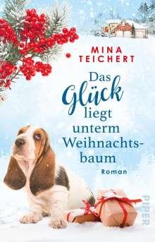 Mina Teichert: Das Glück liegt unterm Weihnachtsbaum, Buch