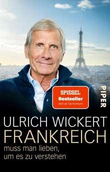Ulrich Wickert: Frankreich muss man lieben, um es zu verstehen, Buch