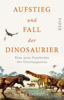 Steve Brusatte: Aufstieg und Fall der Dinosaurier, Buch