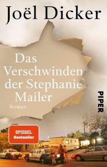 Joël Dicker: Das Verschwinden der Stephanie Mailer, Buch