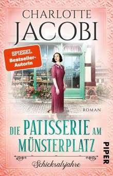 Charlotte Jacobi: Die Patisserie am Münsterplatz - Schicksalsjahre, Buch