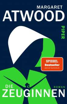 Margaret Atwood (geb. 1939): Die Zeuginnen, Buch