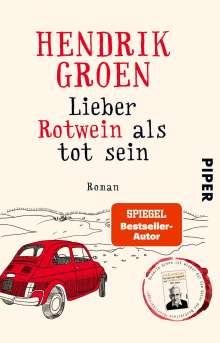 Hendrik Groen: Lieber Rotwein als tot sein, Buch