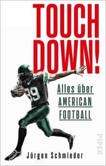 Jürgen Schmieder: Touchdown! Alles über American Football, Buch