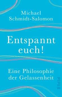 Michael Schmidt-Salomon: Entspannt euch!, Buch