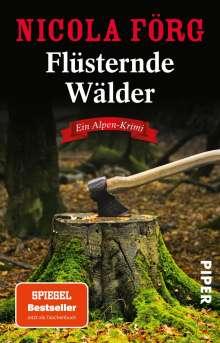 Nicola Förg: Flüsternde Wälder, Buch