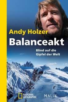 Andy Holzer: Balanceakt, Buch