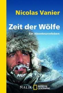 Nicolas Vanier: Zeit der Wölfe, Buch
