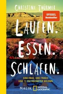 Christine Thürmer: Laufen. Essen. Schlafen., Buch