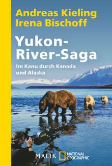 Andreas Kieling: Yukon-River-Saga, Buch
