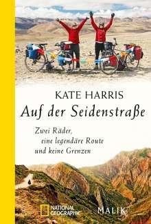 Kate Harris: Auf der Seidenstraße, Buch