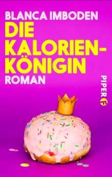 Blanca Imboden: Die Kalorien-Königin, Buch