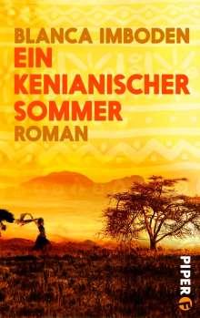 Blanca Imboden: Ein kenianischer Sommer, Buch