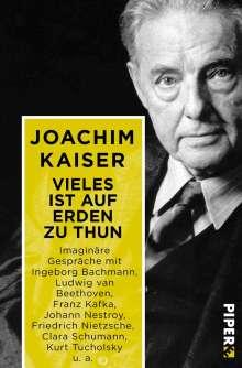 Joachim Kaiser: Vieles ist auf Erden zu thun, Buch