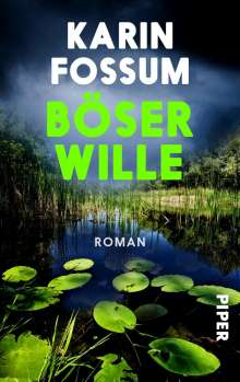 Karin Fossum: Böser Wille, Buch