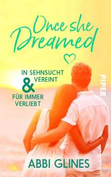 Abbi Glines: Once She Dreamed, Buch