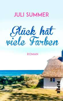 Juli Summer: Glück hat viele Farben, Buch