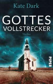 Kate Dark: Gottes Vollstrecker, Buch