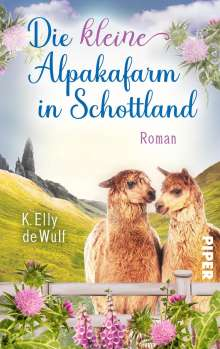 K. Elly de Wulf: Blue Skye - Die kleine Alpakafarm in Schottland, Buch