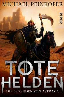 Michael Peinkofer: Tote Helden, Buch