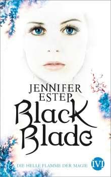 Jennifer Estep: Black Blade 03. Die helle Flamme der Magie, Buch