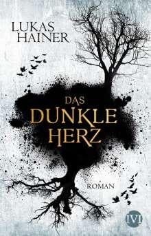 Lukas Hainer: Das dunkle Herz, Buch