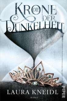 Laura Kneidl: Die Krone der Dunkelheit 01, Buch