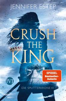 Jennifer Estep: Crush the King, Buch