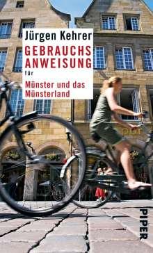 Jürgen Kehrer: Gebrauchsanweisung für Münster und das Münsterland, eBook