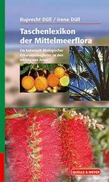 Ruprecht Düll: Taschenlexikon der Mittelmeerflora, Buch