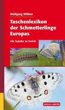 Wolfgang Willner: Taschenlexikon der Schmetterlinge Europas, Buch