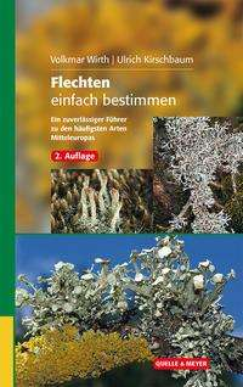 Volkmar Wirth: Flechten einfach bestimmen, Buch