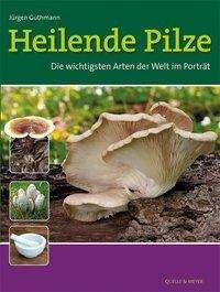 Jürgen Guthmann: Heilende Pilze, Buch