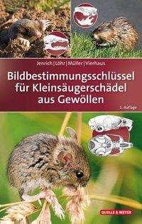 Joachim Jenrich: Bildbestimmungsschlüssel für Kleinsäugerschädel aus Gewöllen, Buch