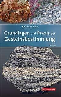 Horst Peter Hann: Grundlagen und Praxis der Gesteinsbestimmung, Buch
