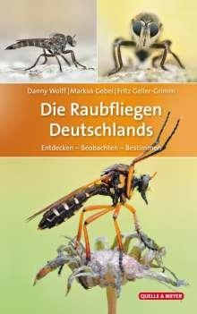 Danny Wolff: Die Raubfliegen Deutschlands, Buch