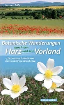 Hermann Bothe: Botanische Wanderungen durch den Harz und sein Vorland, Buch